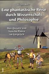 """Zum Buch """"Eine phantastische Reise durch Wissenschaft und Philosophie"""" von Jürgen Beetz für 19,00 € gehen."""