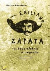 """Zum Buch """"Emiliano Zapata"""" von Markus Kampkötter für 16,00 € gehen."""