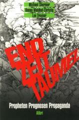 """Zum Buch """"Endzeittaumel"""" von Michael Shermer, Benno Maidhof-Christig und Lee Traynor (Hrsg.) für 15,00 € gehen."""