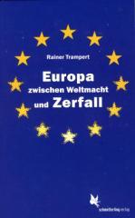 """Zum Buch """"Europa zwischen Weltmacht und Zerfall"""" von Trampert und Rainer für 14,80 € gehen."""
