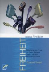 """Zum Buch """"Freiheit statt Freibier"""" von Edward Viesel für 16,00 € gehen."""