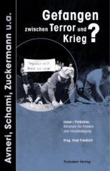 """Zum Buch """"Gefangen zwischen Terror und Krieg?"""" von Rudi Friedrich (Hrsg.) für 12,00 € gehen."""