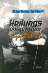 """Zum Buch """"Heilungsversprechen"""" von Michael Shermer und Lee Traynor (Hrsg.) für 15,00 € gehen."""