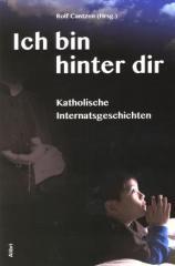 """Zum Buch """"Ich bin hinter dir"""" von Rolf Cantzen (Hrsg.) für 15,00 € gehen."""