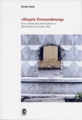 """Zum Buch """"Illegale Einwanderung"""" von Gerda Heck für 24,00 € gehen."""
