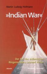 """Zum Buch """"Indian War"""" von Martin Ludwig Hofmann für 12,80 € gehen."""