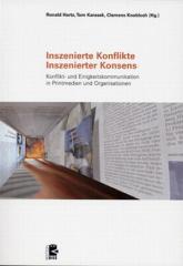 """Zum Buch """"Inszenierte Konflikte - Inszenierter Konsens"""" von Ronald Hartz, Tom Karasek und Clemens Knobloch (Hg.) für 25,00 € gehen."""