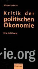 """Zum Buch """"Kritik der politischen Ökonomie"""" von Michael Heinrich für 10,00 € gehen."""