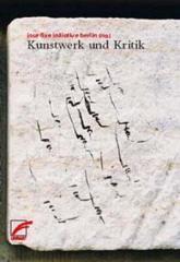 """Zum Buch """"Kunstwerk und Kritik"""" von jour fixe initiative berlin (Hrsg.) für 16,00 € gehen."""