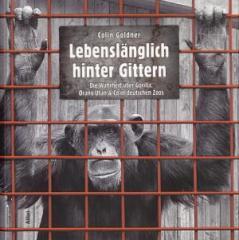 """Zum Buch """"Lebenslänglich hinter Gittern"""" von Colin Goldner für 24,00 € gehen."""