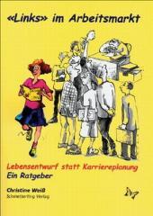 """Zum Buch """"Links im Arbeitsmarkt"""" von Christine Weiß für 12,80 € gehen."""