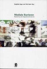 """Zum Buch """"Mediale Barrieren"""" von Siegfried Jäger und Dirk Halm (Hg.) für 24,00 € gehen."""