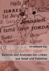 """Zum Buch """"Mit dem Konflikt leben!?"""" von Irit Neidhardt (Hg.) für 14,00 € gehen."""