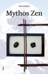"""Zum Buch """"Mythos Zen"""" von Alfred Binder für 18,00 € gehen."""