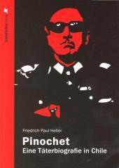"""Zum Buch """"Pinochet"""" von Friedrich Paul Heller für 24,80 € gehen."""