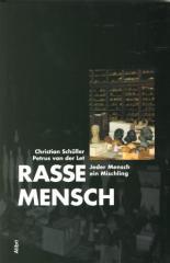 """Zum Buch """"Rasse Mensch"""" von Christian Schüller und Petrus van der Let (Hg.) für 14,50 € gehen."""