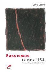 """Zum Buch """"Rassismus in den USA"""" von Oliver Demny für 21,00 € gehen."""