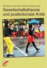 """Zum Buch """"Spricht die Subalterne deutsch?"""" von Hito Steyerl und Encarnación Gutiérrez Rodríguez (Hg.) für 18,00 € gehen."""