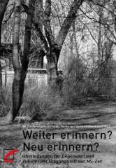"""Zum Buch """"Weiter erinnern? Neu erinnern?"""" von AK Erinnerungskultur in der Marburger Geschichtswerkstatt (Hrsg.) für 16,00 € gehen."""