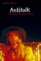 """Zum Buch """"Antifolk"""" von Martin Büsser für 9,90 € gehen."""