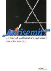 """Zum Buch """"Antisemit!"""" von Moshe Zuckermann für 15,90 € gehen."""