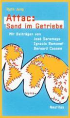 """Zum Buch """"Attac: Sand im Getriebe"""" von Ruth Jung für 9,90 € gehen."""
