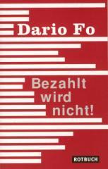 """Zum Buch """"Bezahlt wird nicht!"""" von Dario Fo und Peter O. Chotjewitz (Übers.) für 9,95 € gehen."""