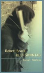 """Zum Buch """"Blutsonntag"""" von Robert Brack für 13,90 € gehen."""