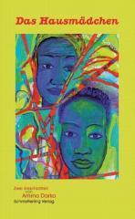 """Zum Buch """"Das Hausmädchen"""" von Amma Darko für 13,80 € gehen."""