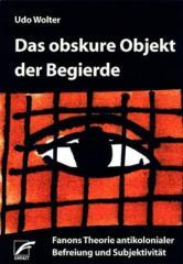"""Zum Buch """"Das obskure Subjekt der Begierde"""" von Udo Wolter für 16,00 € gehen."""