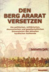 """Zum Buch """"Den Berg Arrarat versetzen"""" von Selahattin Celik für 16,80 € gehen."""