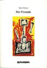 """Zum/zur  Buch """"Der Fremde"""" von Sakir Bilgin für 15,80 € gehen."""