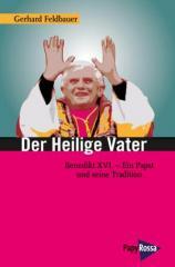 """Zum Buch """"Der Heilige Vater"""" von Gerhard Feldbauer für 14,90 € gehen."""
