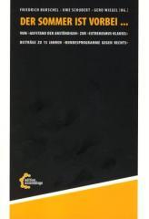 """Zum/zur  Buch """"Der Sommer ist vorbei..."""" von Friedrich Burschel, Uwe Schubert und Gerd Wiegel (Hrsg.) für 16,00 € gehen."""