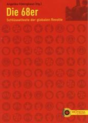 """Zum Buch """"Die 68er"""" von Angelika Ebbinghaus (Hrsg.) für 12,90 € gehen."""