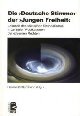 """Zum Buch """"Die deutsche Stimme der Jungen Freiheit"""" von Helmut Kellershohn Hg. für 28,00 € gehen."""