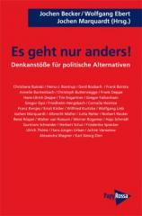 """Zum Buch """"Es geht nur anders!"""" von Jochen Becker, Wolfgang Ebert und Johen Marquardt (Hrsg.) für 15,00 € gehen."""