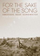 """Zum Buch """"For the Sake of the Song"""" von Peter Nachtnebel (Hg.) für 13,90 € gehen."""