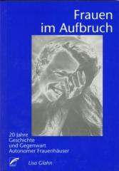 """Zum Buch """"Frauen im Aufbruch"""" von Lisa Glahn für 13,00 € gehen."""