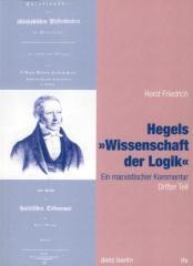 """Zum Buch """"Hegels »Wissenschaft der Logik« 3. Teil"""" von Horst Friedrich für 19,90 € gehen."""