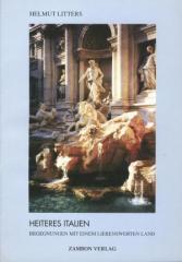 """Zum/zur  Buch """"Heiteres Italien"""" von Helmut Litters für 10,00 € gehen."""