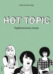 """Zum Buch """"Hot Topic"""" von Sonja Eismann (Hg.) für 14,90 € gehen."""