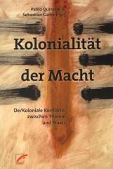 """Zum Buch """"Kolonialität der Macht"""" von Pablo Quintero und Sebastian Garbe Hg. für 16,00 € gehen."""