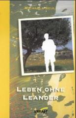 """Zum Buch """"Leben ohne Leander"""" von Michaela Seul für 18,00 € gehen."""