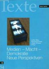 """Zum Buch """"Medien – Macht – Demokratie. Neue Perspektiven"""" von Lothar Bisky, Konstanze Kriese und Jürgen Scheele (Hrsg.) für 29,90 € gehen."""