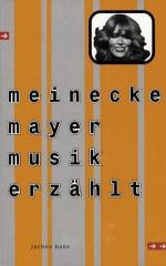 """Zum Buch """"meinecke mayer musik erzählt"""" von Jochen Bonz für 11,76 € gehen."""
