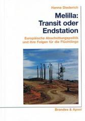 """Zum Buch """"Melilla: Transit oder Endstation"""" von Hanna Diederich für 19,90 € gehen."""