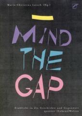 """Zum Buch """"Mind the Gap"""" von Marie-Christina Latsch Hg. für 19,80 € gehen."""