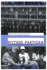 """Zum Buch """"Mythos Partizan"""" von Dorde Tomic, Roland Zschächner, Mara Puškarevic und Allegra Schneider Hg. für 24,00 € gehen."""