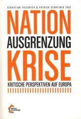"""Zum Buch """"Nation – Ausgrenzung – Krise"""" von Sebastian Friedrich und Patrick Schreiner (Hrsg.) für 18,00 € gehen."""